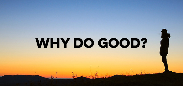 Mercy Hill Church - Why Do Good? - Blog