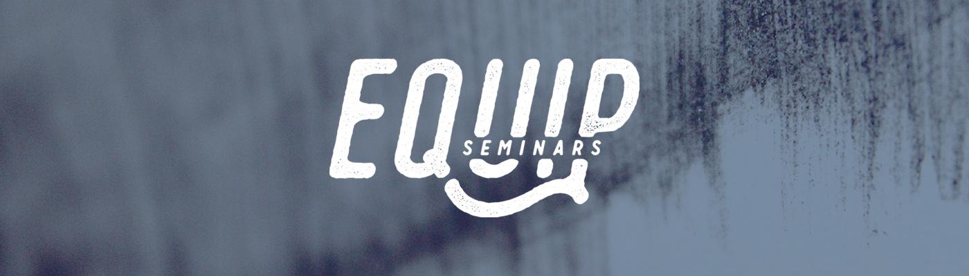 Mercy Hill Church Equip Seminars - Spring Equip 2019