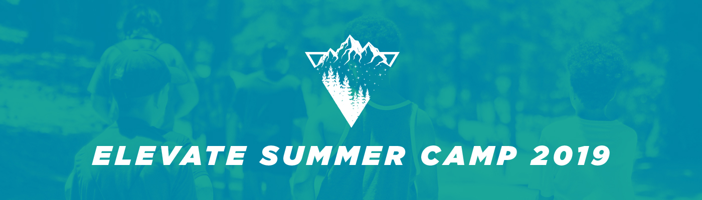 Mercy Hill Church - MH Students - Elevate Summer Camp