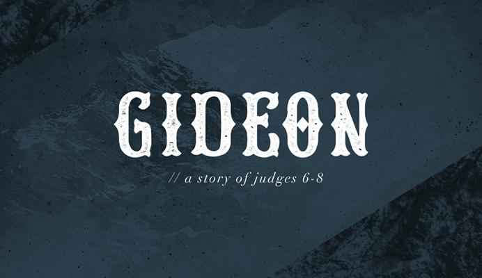 Gideon Sermon Series Art