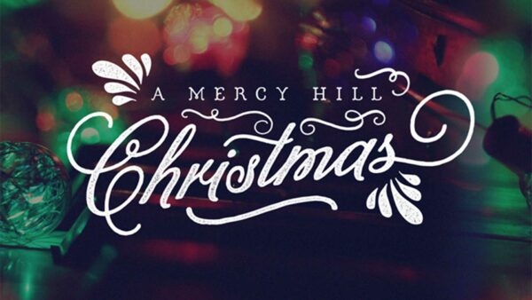 A Mercy Hill Christmas