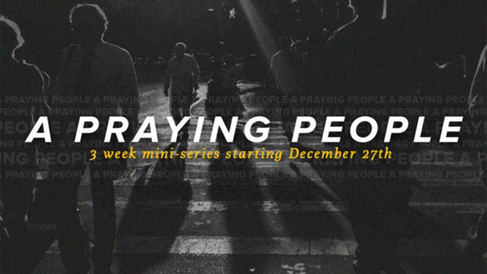 A Praying People