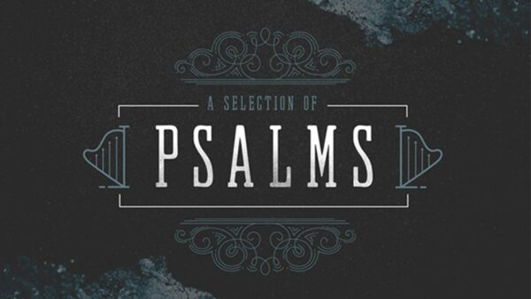 A Selection of Psalms