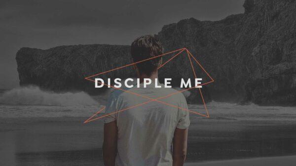 Disciple Me