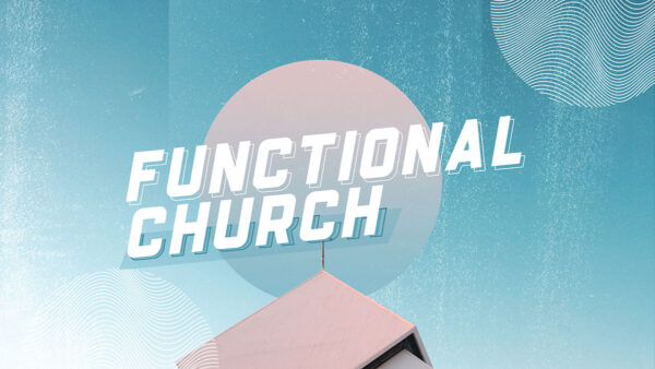 Functional Church