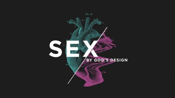 Sex By God's Design